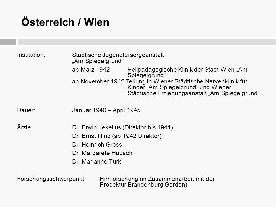 """Österreich / Wien Institution: Städtische Jugendfürsorgeanstalt """"Am Spiegelgrund"""" ab März 1942 Heilpädagogische Klinik der Stadt Wien """"Am Spiegelgrund"""