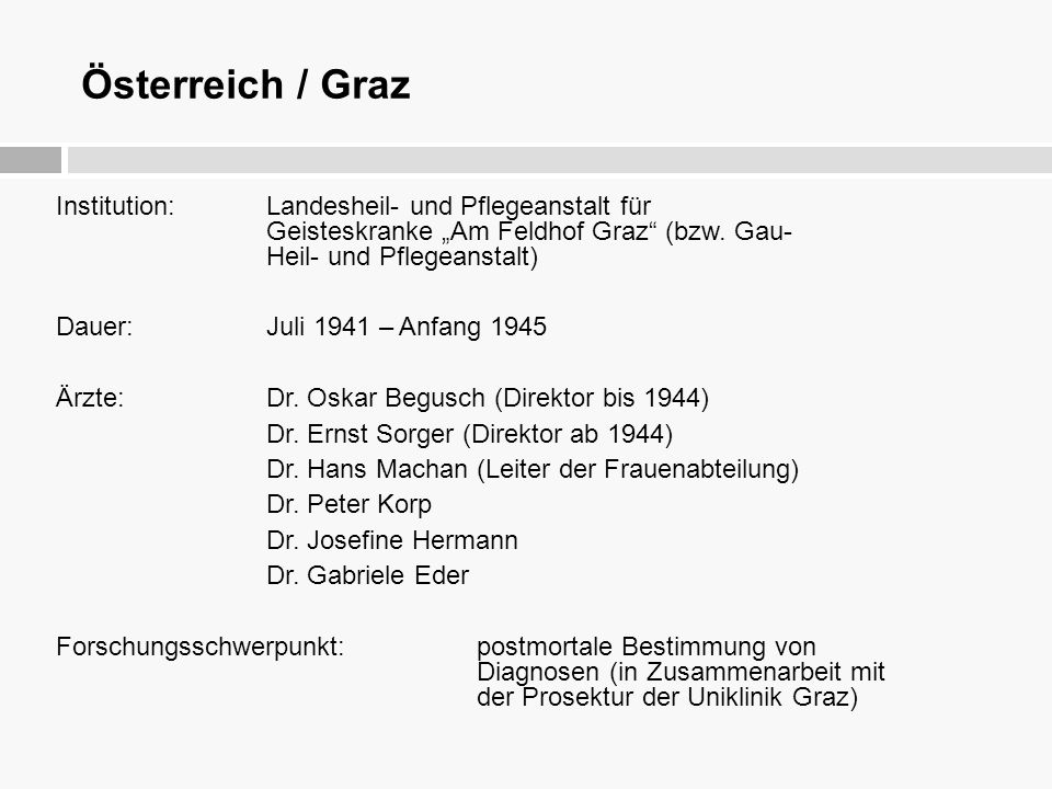 """Österreich / Graz Institution: Landesheil- und Pflegeanstalt für Geisteskranke """"Am Feldhof Graz"""" (bzw. Gau- Heil- und Pflegeanstalt) Dauer:Juli 1941 –"""