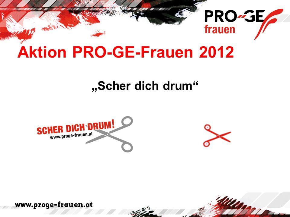 """Aktion PRO-GE-Frauen 2012 """"Scher dich drum"""""""