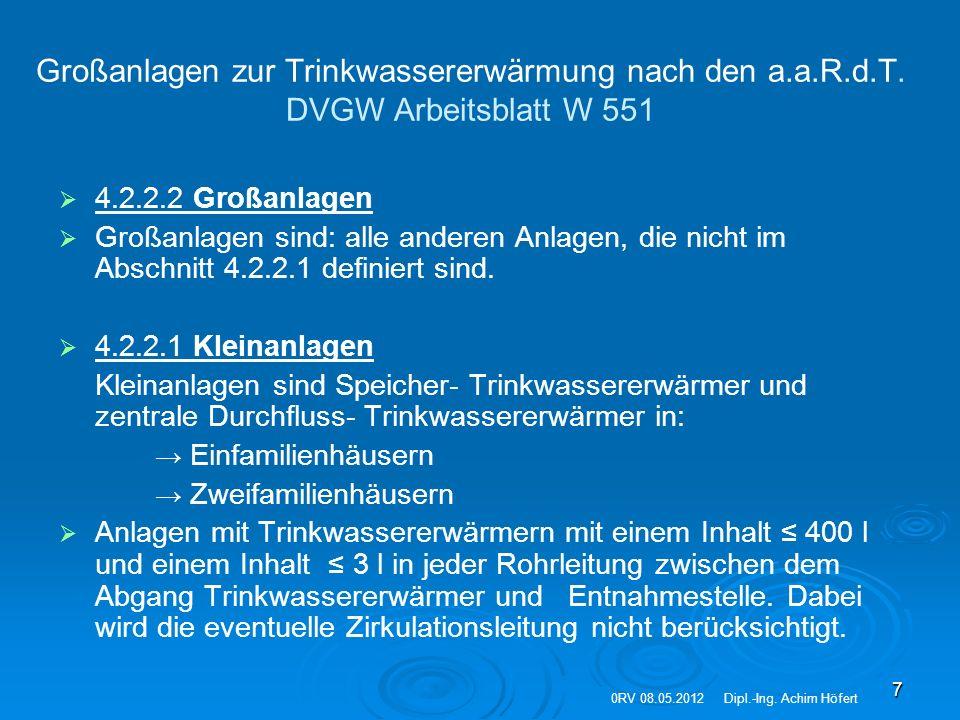"""8 Definition """"Großanlage zur Trinkwassererwärmung nach DVGW Arbeitsblatt W 551 0RV 08.05.2012Dipl.-Ing."""