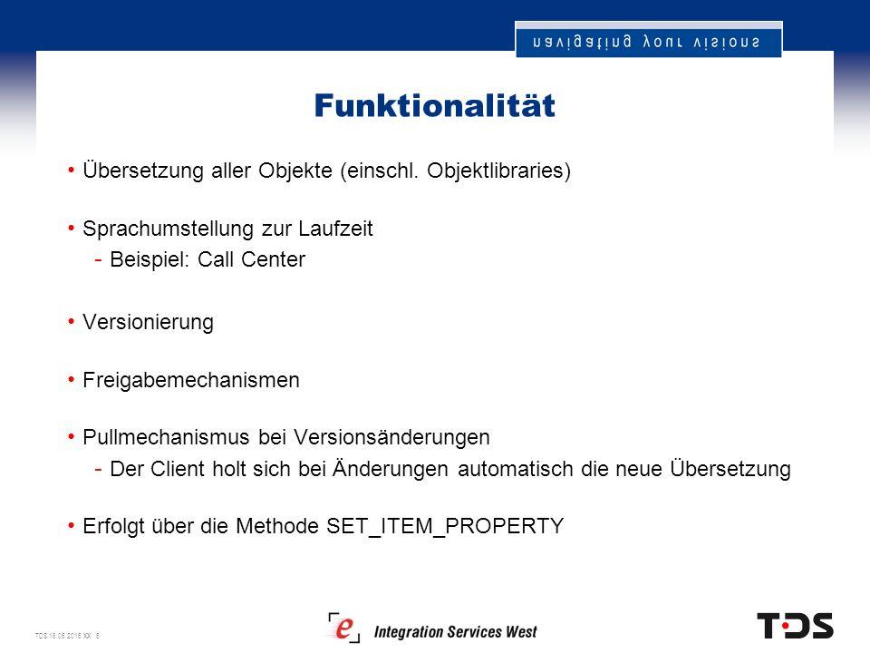 TDS 18.06.2016 XX 5 Funktionalität Übersetzung aller Objekte (einschl.