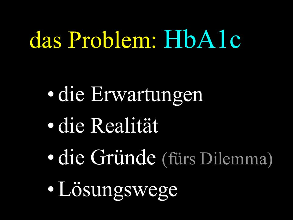 "Standardisierung – ""alt 1996 AACC + ADA + CDC = NGSP (National Glycohemoglobin Standardisation Program)  HPLC DCCT Bio-Rex 70) =designed comparison method (DCM)  (ca."