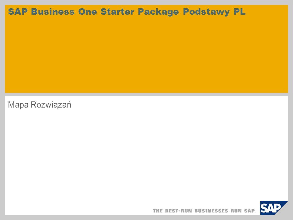 © SAP 2008 / Page 2 SAP Business One Starter Package PL FinanseKsięga GłównaPodatkiBanki LogistykaSprzedażZakupyZarządzanie zapasami Zarządzanie Relacjami z Klientami CRM Zarządzanie działaniamiDane podstawowe ZałącznikRozwiązania partnerówSpecyfika kraju WdrożenieStart projektuRealizacjaPrzygotowanie startu produktywnego
