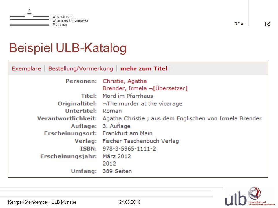 Kemper/Steinkemper - ULB Münster24.05.2016 RDA Beispiel ULB-Katalog 18