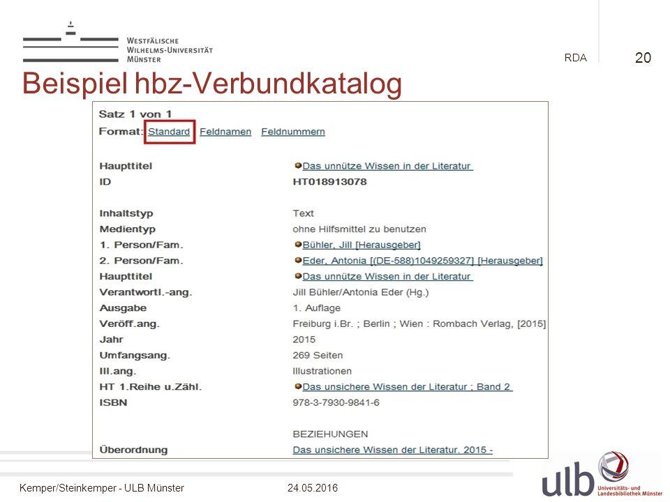 Kemper/Steinkemper - ULB Münster24.05.2016 RDA Beispiel hbz-Verbundkatalog 20
