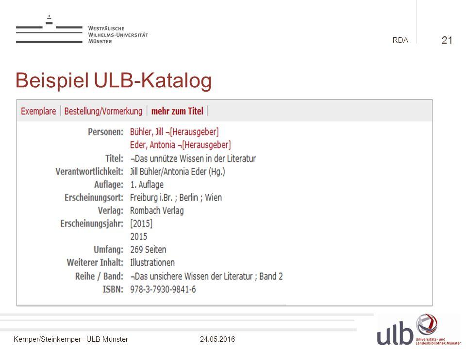 Kemper/Steinkemper - ULB Münster24.05.2016 RDA Beispiel ULB-Katalog 21