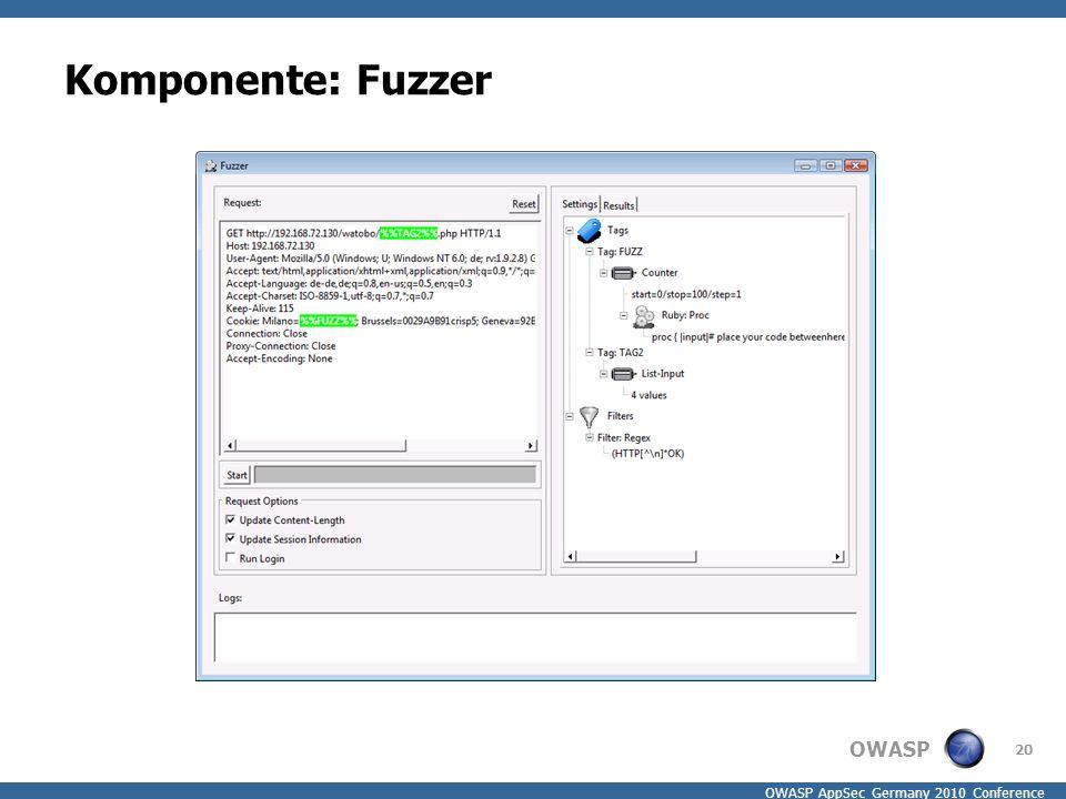 OWASP OWASP AppSec Germany 2010 Conference Komponente: Fuzzer 20