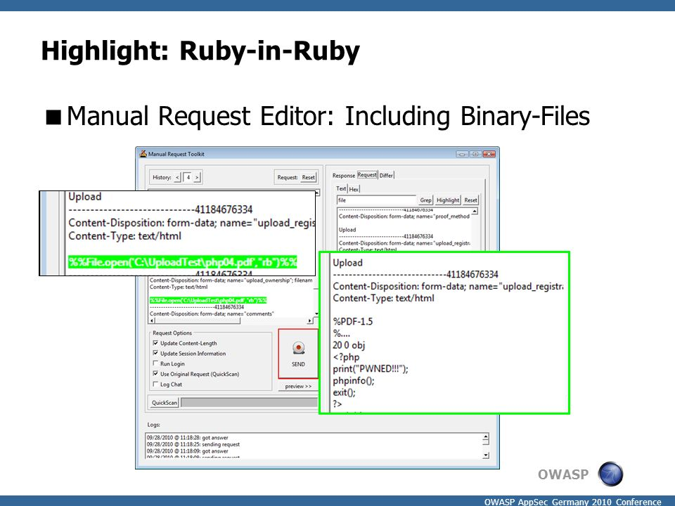 OWASP OWASP AppSec Germany 2010 Conference Highlight: Ruby-in-Ruby  Manual Request Editor: Including Binary-Files