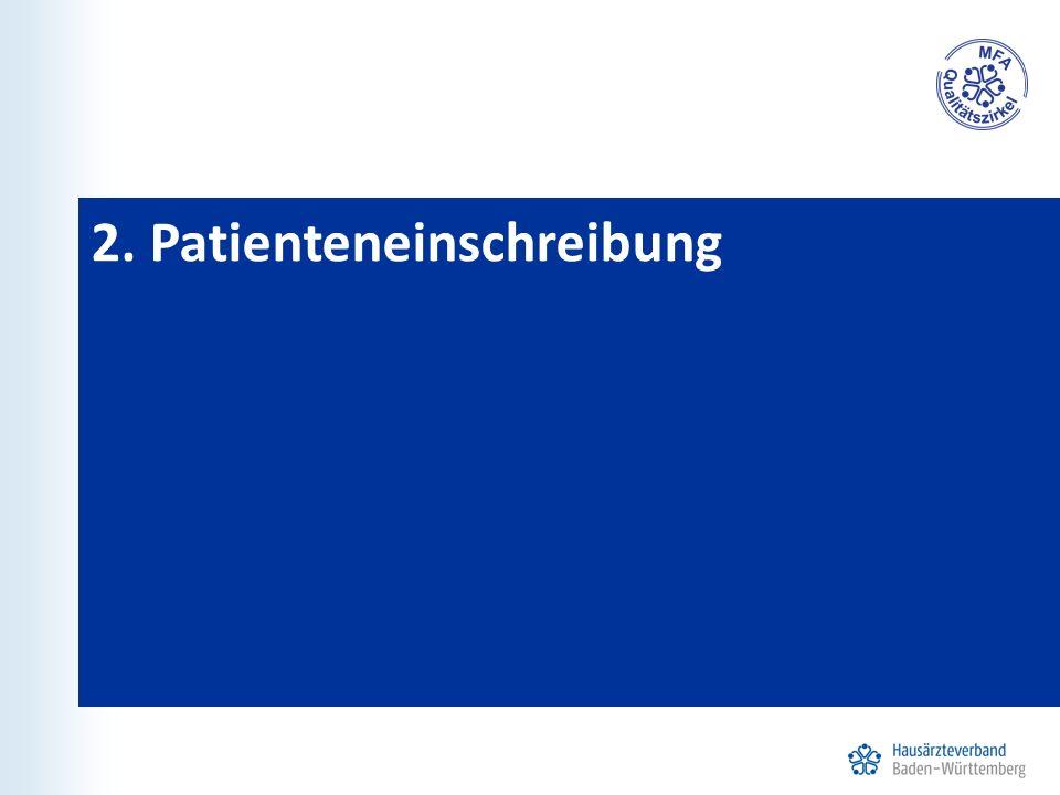2. Patienteneinschreibung