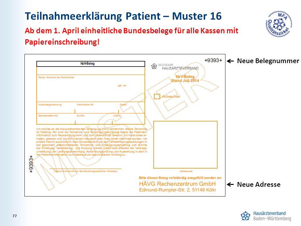 Teilnahmeerklärung Patient – Muster 16 Ab dem 1.