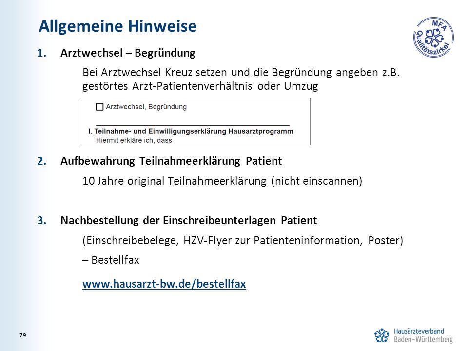 1.Arztwechsel – Begründung Bei Arztwechsel Kreuz setzen und die Begründung angeben z.B.