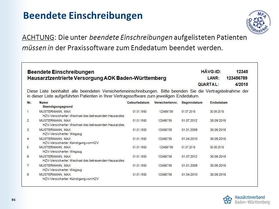 ACHTUNG: Die unter beendete Einschreibungen aufgelisteten Patienten müssen in der Praxissoftware zum Endedatum beendet werden.