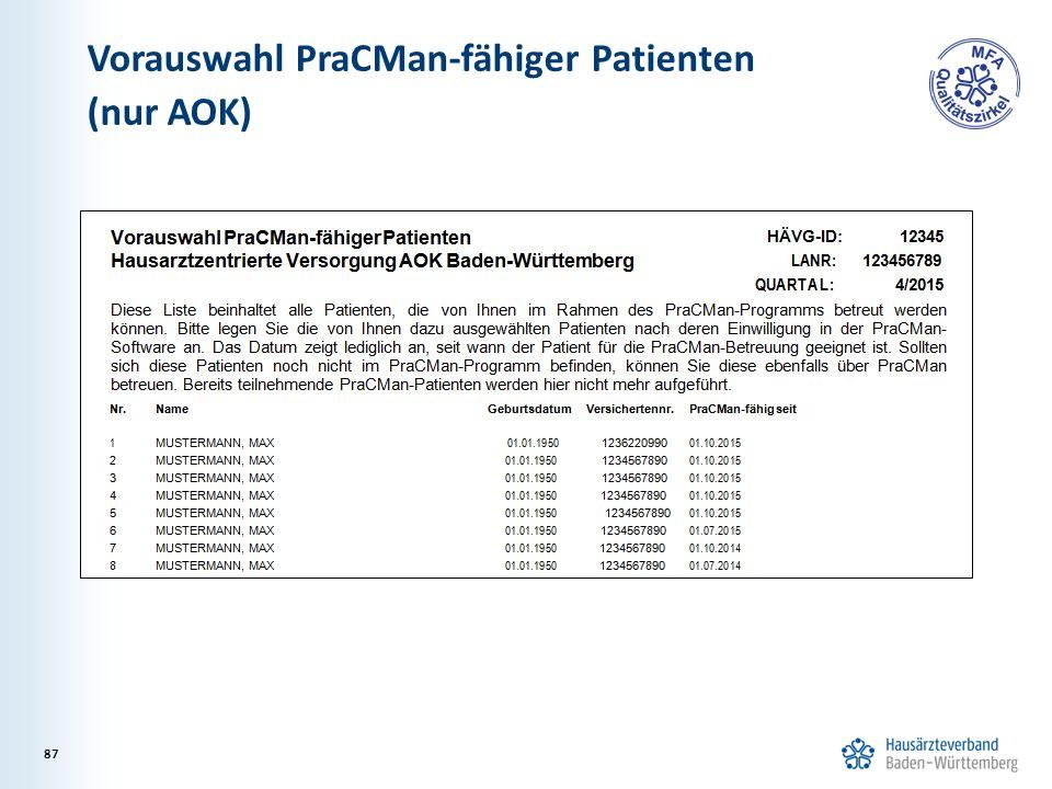 Vorauswahl PraCMan-fähiger Patienten (nur AOK) 87