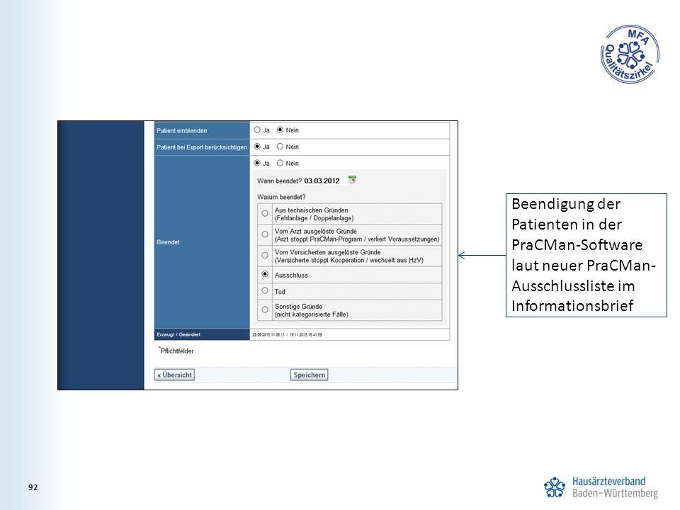 Beendigung der Patienten in der PraCMan-Software laut neuer PraCMan- Ausschlussliste im Informationsbrief 92