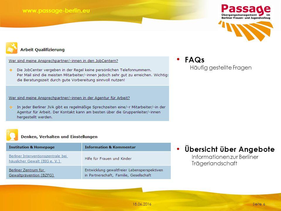 18.06.2016 www.passage-berlin.eu Seite 6 FAQs Häufig gestellte Fragen Übersicht über Angebote Informationen zur Berliner Trägerlandschaft