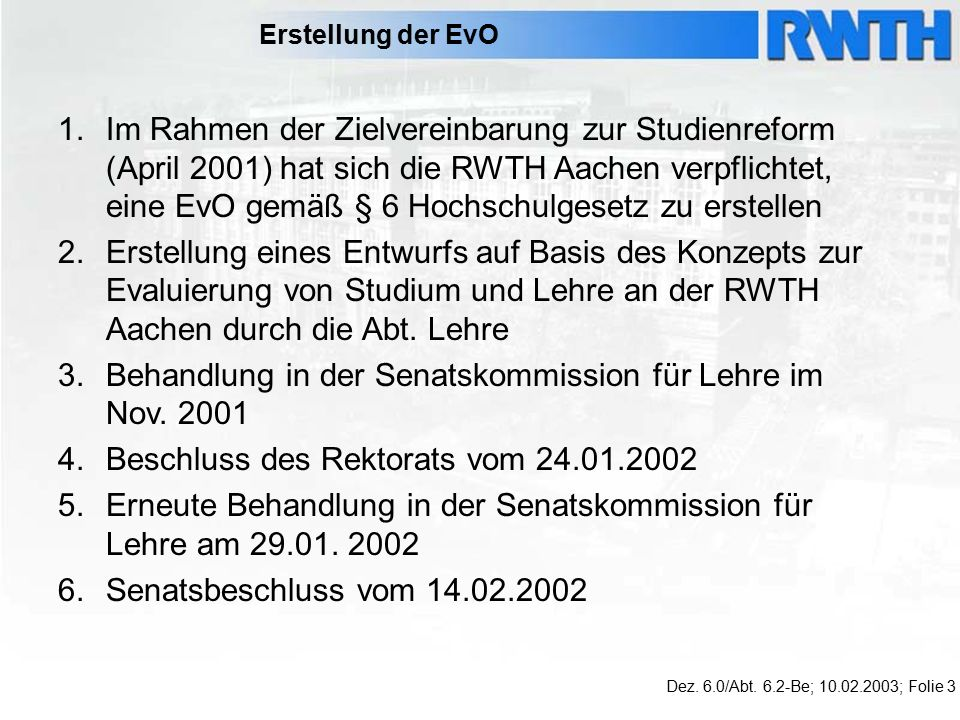 Erstellung der EvO Dez. 6.0/Abt.