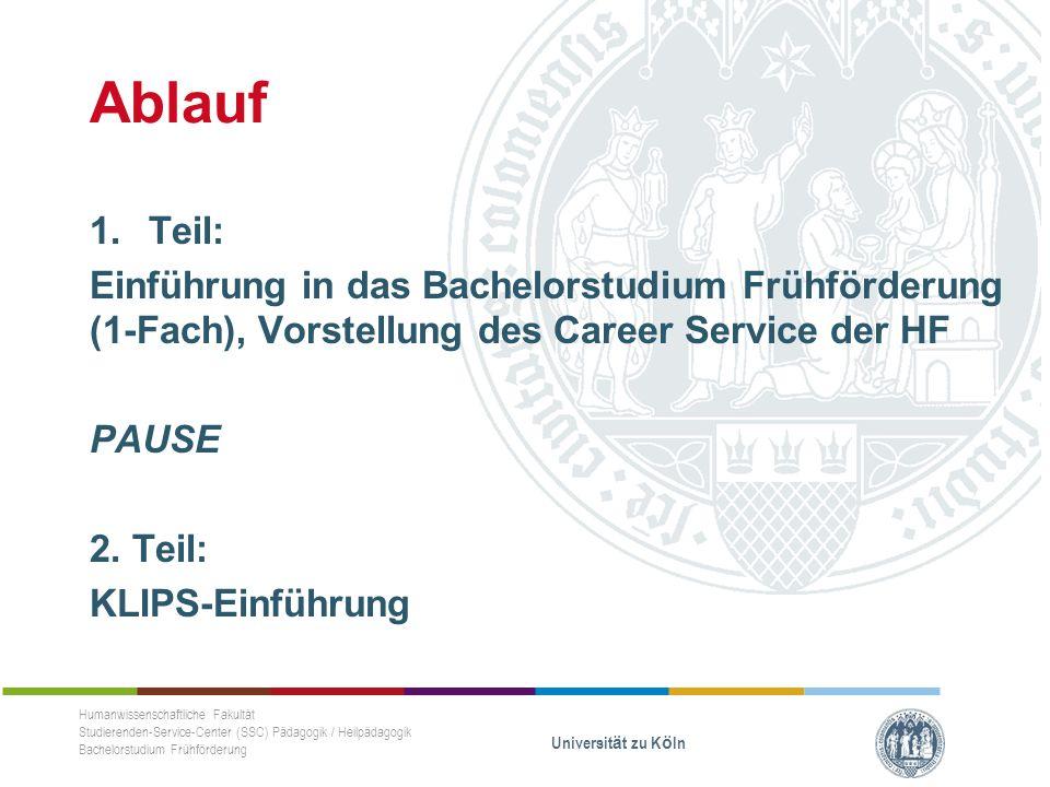 Ablauf 1.Teil: Einführung in das Bachelorstudium Frühförderung (1-Fach), Vorstellung des Career Service der HF PAUSE 2.