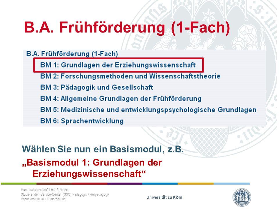 B.A. Frühförderung (1-Fach) Wählen Sie nun ein Basismodul, z.B.