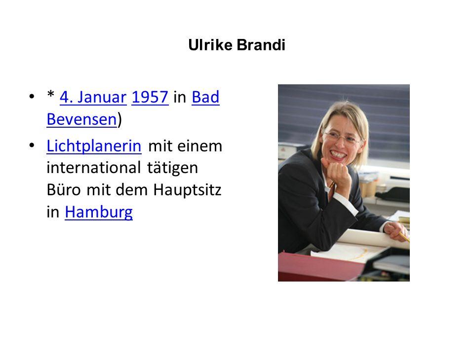 Ulrike Brandi * 4. Januar 1957 in Bad Bevensen)4.