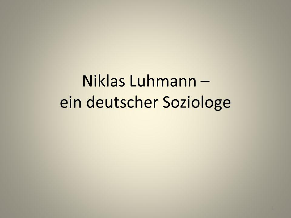 Niklas Luhmann – ein deutscher Soziologe 1