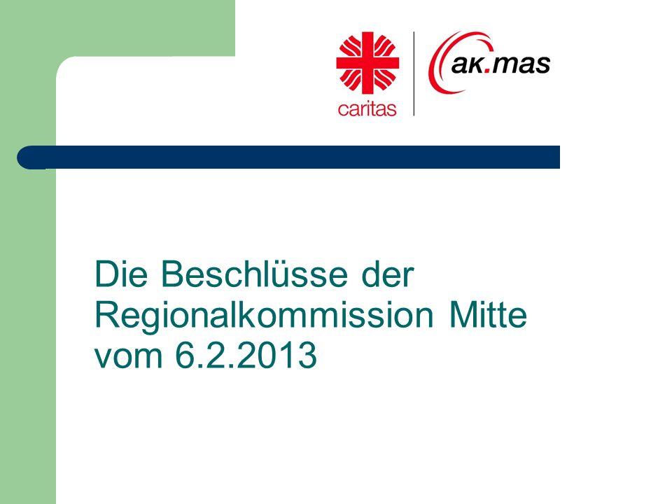 Die Beschlüsse der Regionalkommission Mitte vom 6.2.2013