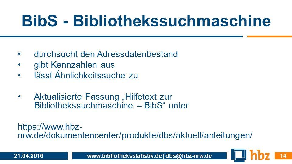 """BibS - Bibliothekssuchmaschine durchsucht den Adressdatenbestand gibt Kennzahlen aus lässt Ähnlichkeitssuche zu Aktualisierte Fassung """"Hilfetext zur B"""