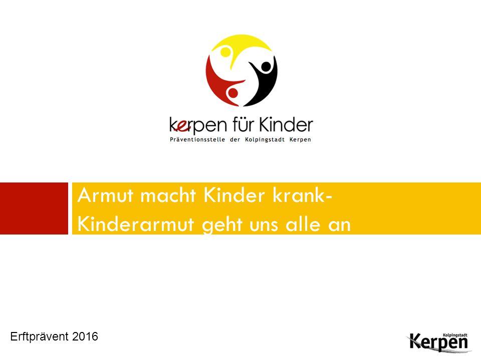 Ablauf: Vorstellungsrunde Kurzer Input zum Thema Kinderarmut Netzwerkarbeit in der Kolpingstadt Kerpen mit fachlichem Austausch