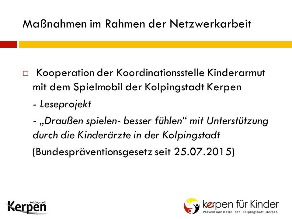 """ Kooperation der Koordinationsstelle Kinderarmut mit dem Spielmobil der Kolpingstadt Kerpen - Leseprojekt - """"Draußen spielen- besser fühlen"""" mit Unte"""
