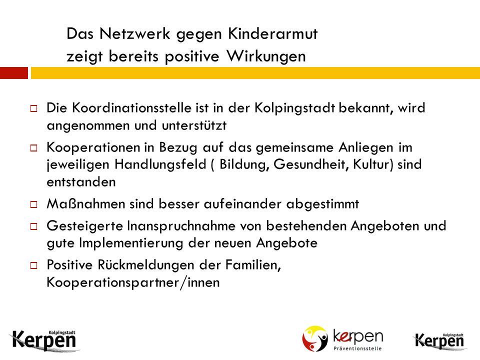 Das Netzwerk gegen Kinderarmut zeigt bereits positive Wirkungen  Die Koordinationsstelle ist in der Kolpingstadt bekannt, wird angenommen und unterst