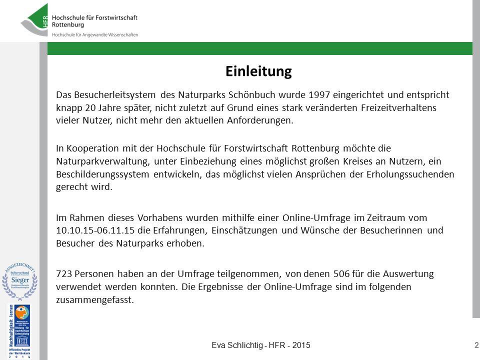 Einleitung Das Besucherleitsystem des Naturparks Schönbuch wurde 1997 eingerichtet und entspricht knapp 20 Jahre später, nicht zuletzt auf Grund eines
