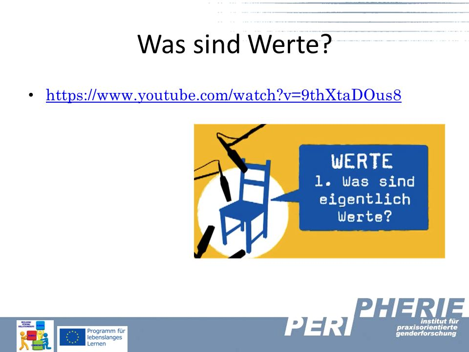 Was sind Werte? https://www.youtube.com/watch?v=9thXtaDOus8