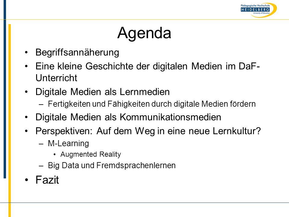 Name Agenda Begriffsannäherung Eine kleine Geschichte der digitalen Medien im DaF- Unterricht Digitale Medien als Lernmedien –Fertigkeiten und Fähigkeiten durch digitale Medien fördern Digitale Medien als Kommunikationsmedien Perspektiven: Auf dem Weg in eine neue Lernkultur.