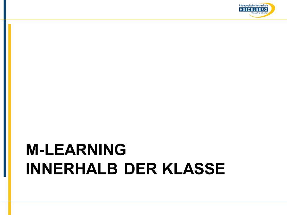 Name M-LEARNING INNERHALB DER KLASSE