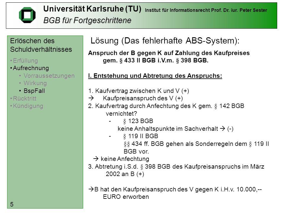BGB für Fortgeschrittene Universität Karlsruhe (TU) Institut für Informationsrecht Prof.