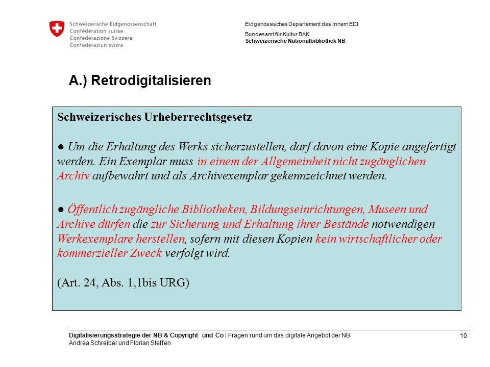 10 Digitalisierungsstrategie der NB & Copyright und Co | Fragen rund um das digitale Angebot der NB Andrea Schreiber und Florian Steffen Eidgenössisch