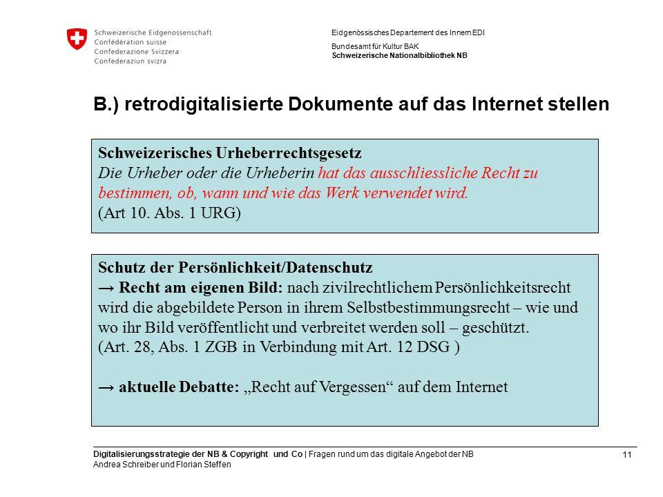 11 Digitalisierungsstrategie der NB & Copyright und Co | Fragen rund um das digitale Angebot der NB Andrea Schreiber und Florian Steffen Eidgenössisch