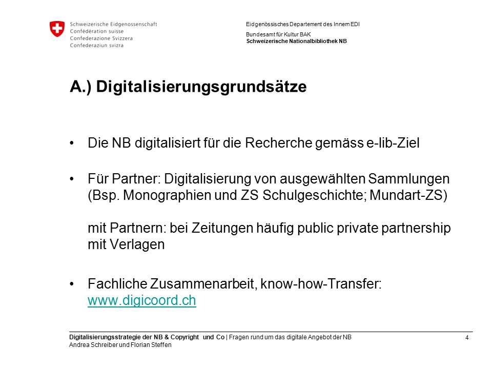 4 Digitalisierungsstrategie der NB & Copyright und Co | Fragen rund um das digitale Angebot der NB Andrea Schreiber und Florian Steffen Eidgenössische