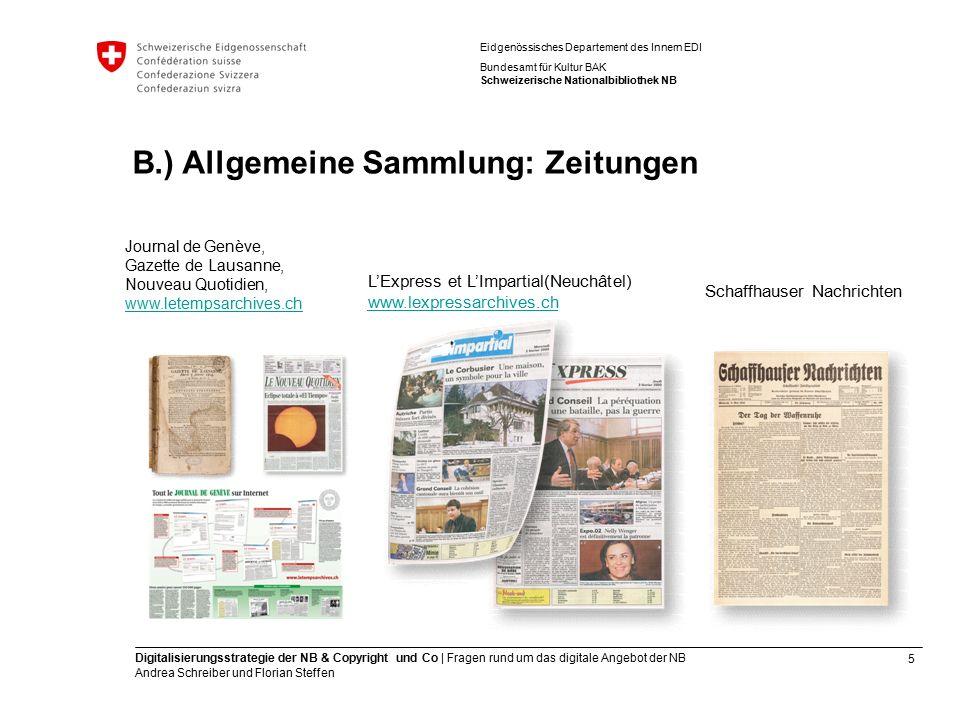 5 Digitalisierungsstrategie der NB & Copyright und Co | Fragen rund um das digitale Angebot der NB Andrea Schreiber und Florian Steffen Eidgenössische