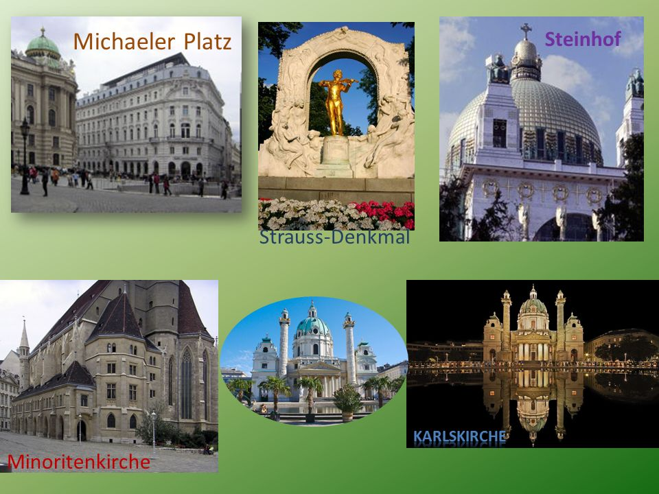 Michaeler Platz Steinhof Minoritenkirche Strauss-Denkmal
