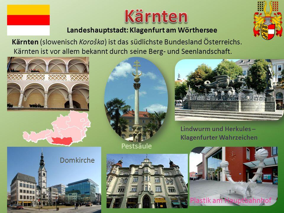 Kärnten (slowenisch Koroška) ist das südlichste Bundesland Österreichs.