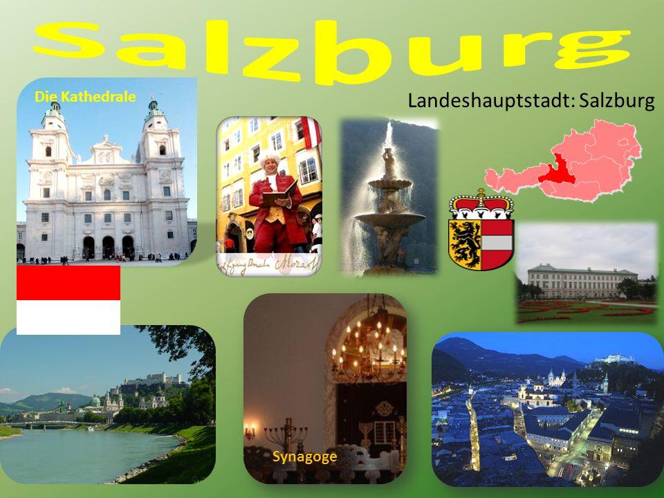 Landeshauptstadt: Salzburg Die Kathedrale Synagoge