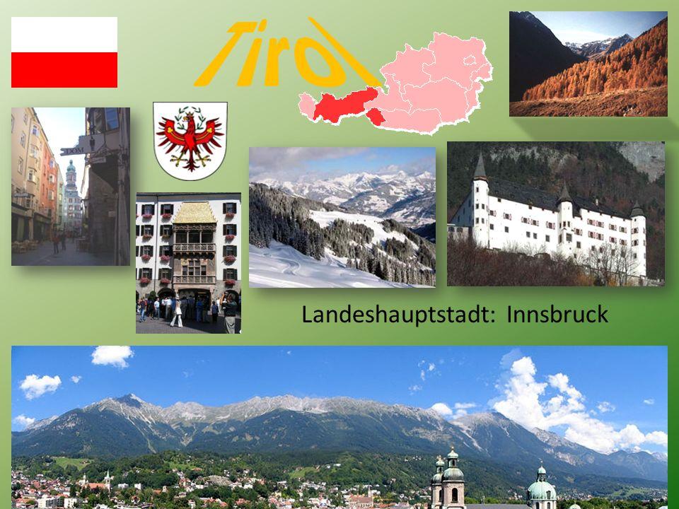 Landeshauptstadt: Innsbruck