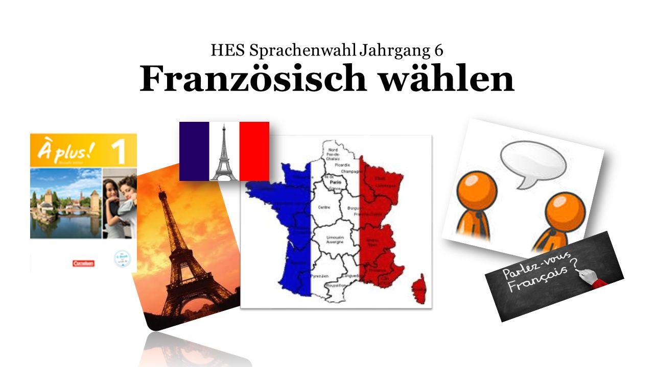 HES Sprachenwahl Jahrgang 6 Französisch wählen