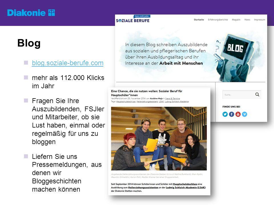Blog blog.soziale-berufe.com mehr als 112.000 Klicks im Jahr Fragen Sie Ihre Auszubildenden, FSJler und Mitarbeiter, ob sie Lust haben, einmal oder regelmäßig für uns zu bloggen Liefern Sie uns Pressemeldungen, aus denen wir Bloggeschichten machen können