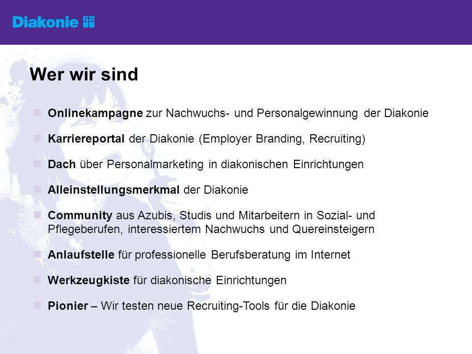 Onlinekampagne zur Nachwuchs- und Personalgewinnung der Diakonie Karriereportal der Diakonie (Employer Branding, Recruiting) Dach über Personalmarketi