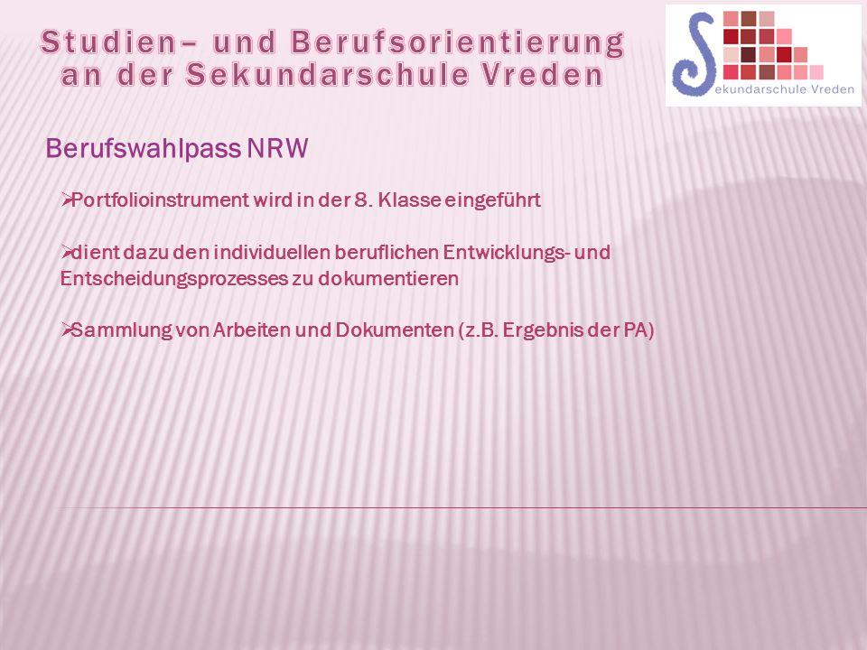 Berufswahlpass NRW  Portfolioinstrument wird in der 8.