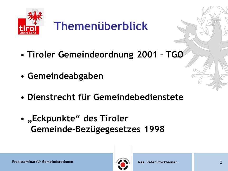 Praxisseminar für GemeinderätInnen Mag.Peter Stockhauser 83 Mag.