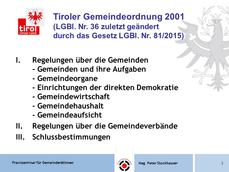 Praxisseminar für GemeinderätInnen Mag.Peter Stockhauser 84 Mag.