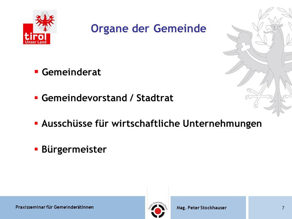 Praxisseminar für GemeinderätInnen Mag.Peter Stockhauser 78 Mag.