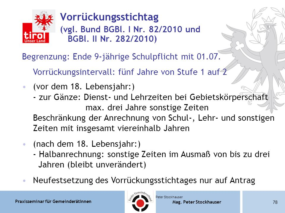 Praxisseminar für GemeinderätInnen Mag. Peter Stockhauser 78 Mag.